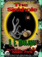 The Sinkhole ebook by A. E. Mableson