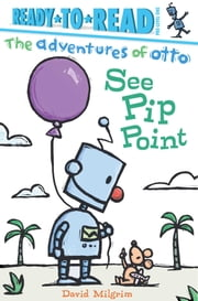 See Pip Point ebook by David Milgrim,David Milgrim
