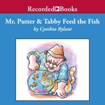 Mr Putter Tabby Feed The Fish Audiobook By Cynthia Rylant