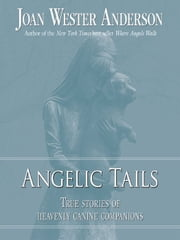 Angelic Tails ebook by Joan Wester Anderson
