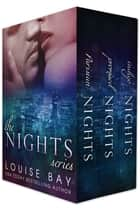 The Nights Series (Parisian Nights, Promised Nights and Indigo Nights) ebook by