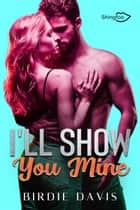 I'll show you mine ebook by