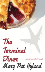 The Terminal Diner ebook by Mary Pat Hyland