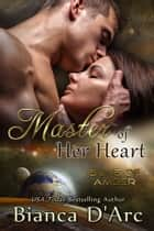 Master of Her Heart - Jit'Suku Chronicles ebook by