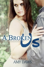 A Broken Us - London Lovers Series, #2 ebook by Kobo.Web.Store.Products.Fields.ContributorFieldViewModel