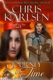 Journey in Time - Knights in TIme, #2 ebook by Chris Karlsen