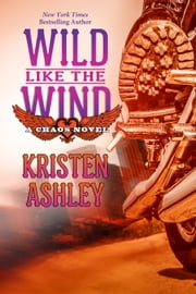 Wild Like the Wind ebook by Kristen Ashley
