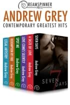Andrew Grey's Greatest Hits - Contemporary Romance ebook by Andrew Grey