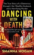 Dancing with Death ebook by Shanna Hogan