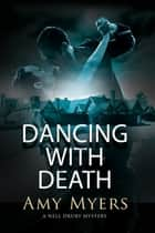 Dancing with Death ebook by Amy Myers