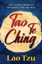 Tao Te Ching ebook by Lao Tzu, Digital Fire