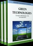 Green Technologies ebook by Information Resources Management Association