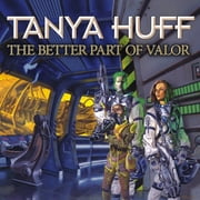 The Better Part of Valor audiobook by Tanya Huff