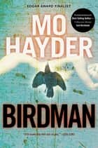 Birdman ebook by Mo Hayder