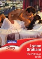 The Petrakos Bride ebook by Lynne Graham