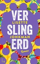 Verslingerd ebook by Lisette Jonkman