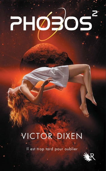 Phobos - Tome 2 ebook by Victor DIXEN