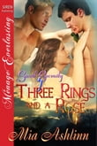 Three Rings and a Rose