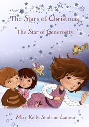 The Star of Generosity ebook by Mary Kelly