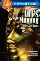 Tut's Mummy - Lost...and Found ebook by Judy Donnelly