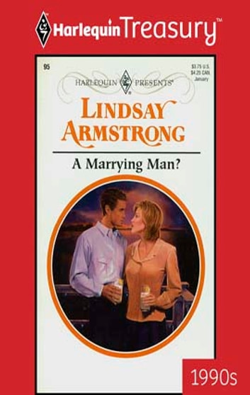 A Marrying Man? ebook by Lindsay Armstrong