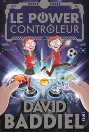 Le power-contrôleur ebook by David Baddiel