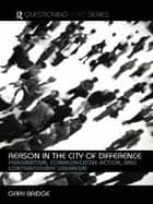 Reason in the City of Difference ebook by Gary Bridge