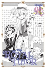 The Royal Tutor, Chapter 91 ebook by Higasa Akai