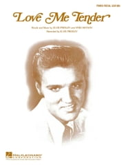 Love Me Tender Sheet Music ebook by Elvis Presley