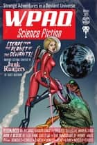 Strange Adventures in a Deviant Universe - WPaD Science Fiction, #1 ebook by WPaD, Mandy White, Diana Garcia,...