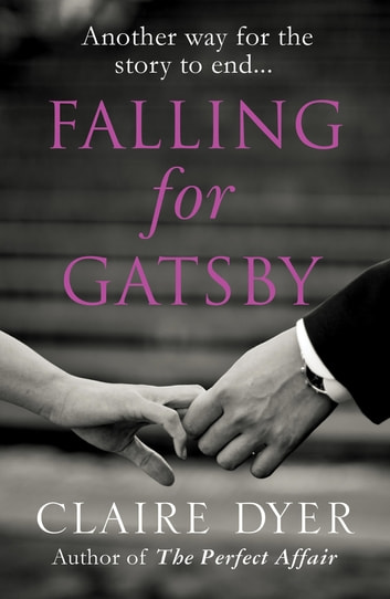Falling for Gatsby ebook by Claire Dyer