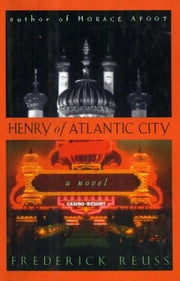 Henry of Atlantic City ebook by Frederick Reuss