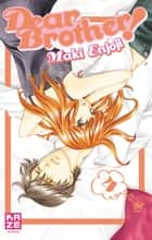 Dear Brothers T04 ebook by Maki Enjoji, Maki Enjoji