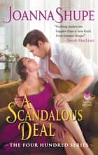 A Scandalous Deal - The Four Hundred Series ebook by