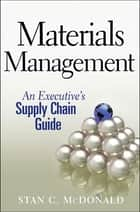Materials Management ebook by Stan C. McDonald