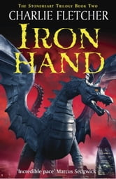 Stoneheart 2 - Ironhand ebook by Charlie Fletcher