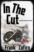 In the Cut ebooks by Frank Zafiro