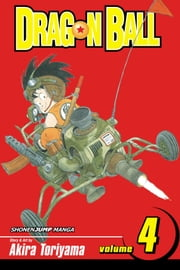 Dragon Ball, Vol. 4 (SJ Edition) - Strongest Under the Heavens ebook by Akira Toriyama,Akira Toriyama