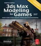3ds Max Modeling for Games ebook by Andrew Gahan