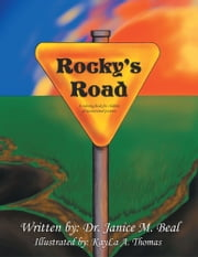 Rocky's Road - A coloring book for children of incarcerated parents. ebook by Dr. Janice M. Beal