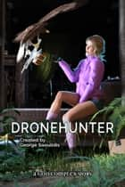 Dronehunter ebook by George Saoulidis