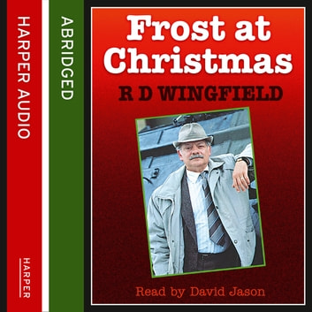Frost At Christmas audiobook by R. D. Wingfield