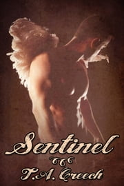 Sentinel ebook by T.A. Creech