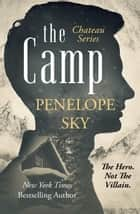 The Camp - Chateau, #2 ebook by Penelope Sky