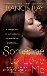 Someone to Love Me ebook by Francis Ray