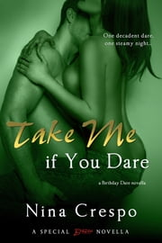 Take Me if You Dare ebook by Nina Crespo