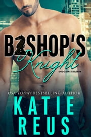 Bishop's Knight E-bok by Katie Reus