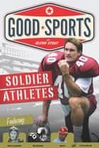 Soldier Athletes ebook by Glenn Stout