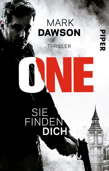 One – Sie finden dich - Thriller ebook by Mark Dawson