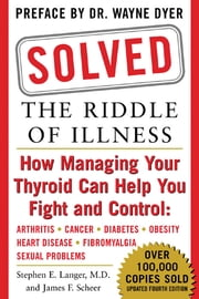 Solved: The Riddle of Illness ebook by Stephen Langer,James Scheer